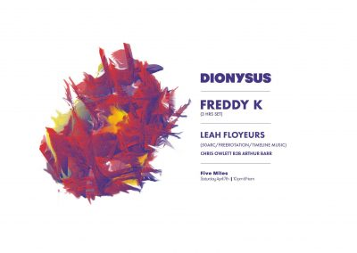 Dionysus, Saturday 7th April, 10pm-4am,