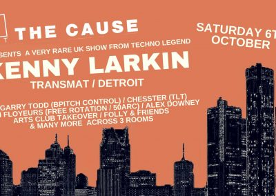 The Cause presents Kenny Larkin, Saturday 6th October 2018, 9pm-5am, The Cause, Down Lane Studios, Ashley House, Ashley Road, London N17 9LZ.