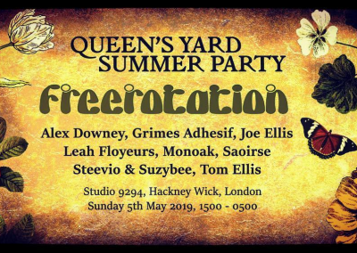 Freerotation at Queen's Yard Summer Party, 5th May 2019, 3pm – 5am, Studio 9294 Wallis Rd, Hackney Wick, London E9 5LN.